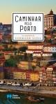 Capa do livro Caminhar pelo Porto