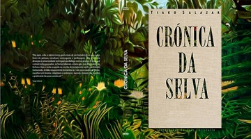 Crónica da Selva de Tiago Salazar