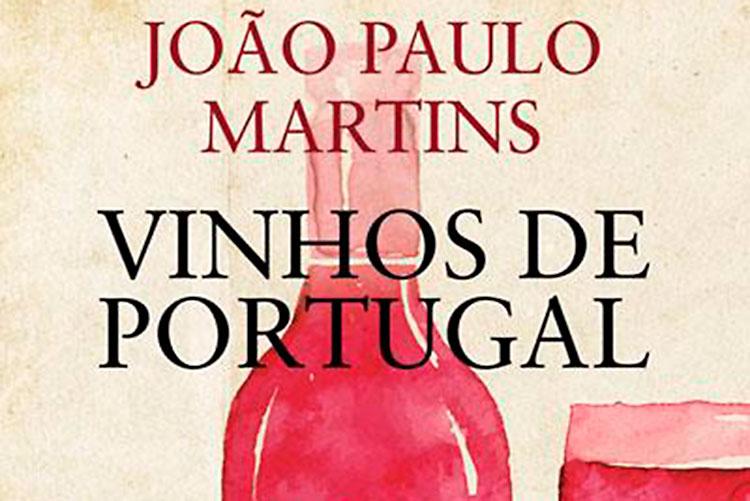 Vinhos de Portugal 2015 de João Paulo Martins
